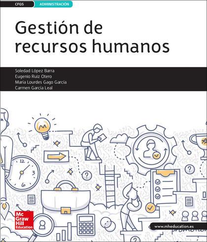 LA GESTION DE RECURSOS HUMANOS GS. LIBRO ALUMNO..