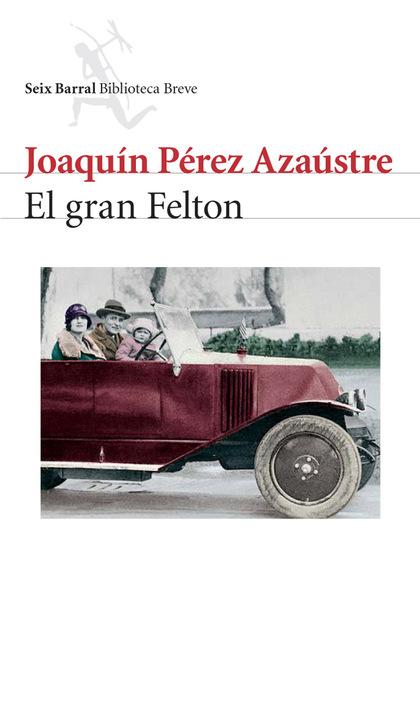 EL GRAN FELTON