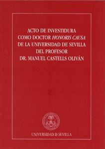 ACTO DE INVESTIDURA COMO DOCTOR HONORIS CAUSA DE LA UNIVERSIDAD DE SEVILLA DEL PROFESOR DR. MAN