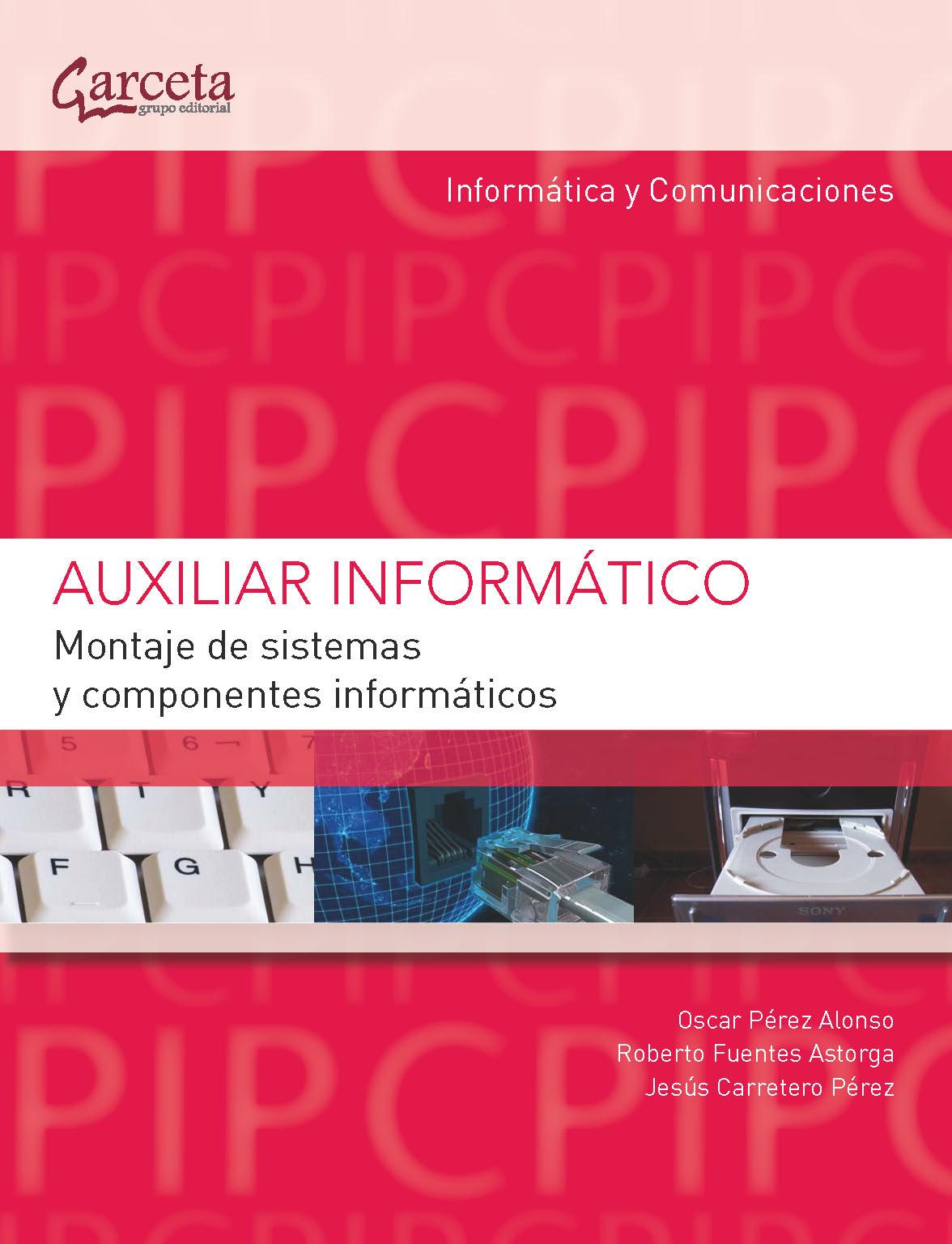 MONTAJE DE SISTEMAS Y COMPONENTES INFORMATICOS