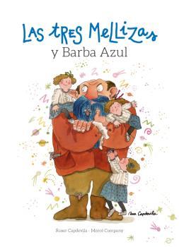 LAS TRES MELLIZAS Y BARBA AZUL.