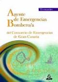 AGENTES EMERGENCIA/BOMBERO/A CONSORCIO EMERGENCIAS DE GRAN CANARIA. TEMARIO