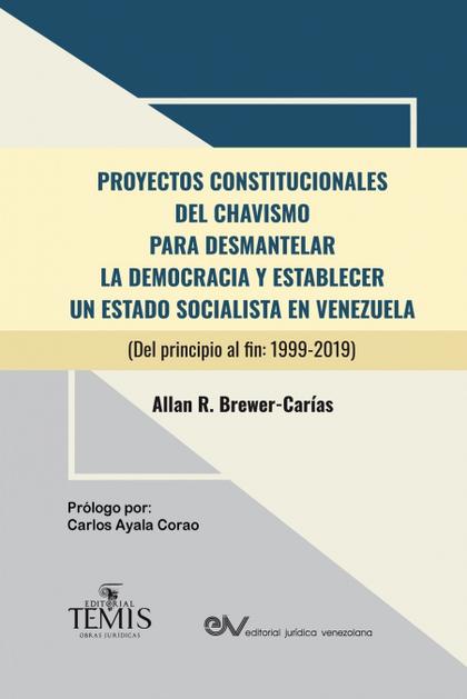 PROYECTOS CONSTITUCIONALES DEL CHAVISMO