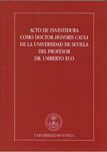 ACTO DE INVESTIDURA COMO DOCTOR HONORIS CAUSA DE LA UNIVERSIDAD DE SEVILLA DEL PROFESOR DR. UMB