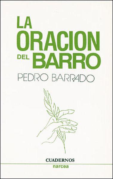 LA ORACIÓN DEL BARRO