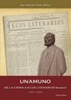 UNAMUNO : DE LA CRISIS A ´ECOS LITERARIOS´ (BILBAO), 1897-1898