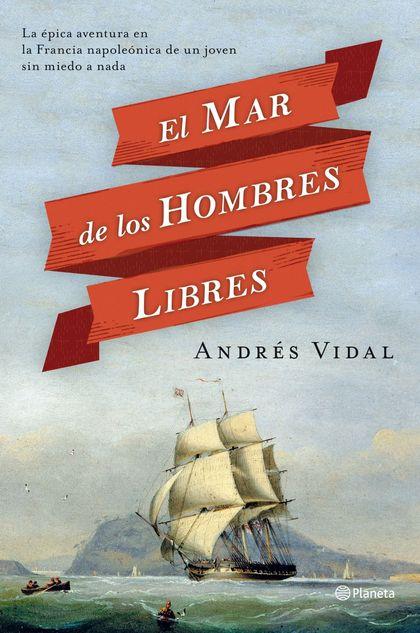 EL MAR DE LOS HOMBRES LIBRES.