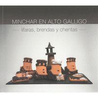 MINCHAR EN ALTO GALLIGO
