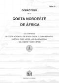 DERROTERO DE LA COSTA NOROESTE DE ÁFRICA QUE COMPRENDE LO COSTA NOROESTE DE ÁFRIDERROTERO 9