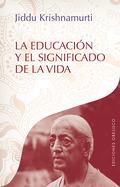 LA EDUCACIÓN Y EL SIGNIFICADO DE LA VIDA.