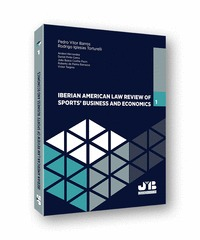 IBERIAN AMERICAN LAW REVIEW OF SPORTS BUSINESS & ECONOMICS. Nº 1