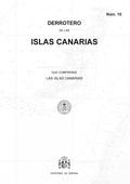 DERROTERO DE LAS ISLAS CANARIAS QUE COMPRENDE LAS ISLAS CANARIAS                DERROTERO 10