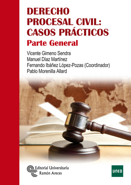 -DERECHO PROCESAL CIVIL: CASOS PRACTICOS