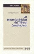 LAS SENTENCIAS BÁSICAS DEL TRIBUNAL CONSTITUCIONAL