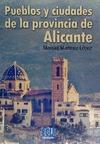 PUEBLOS Y CIUDADES DE LA PROVINCIA DE ALICANTE.