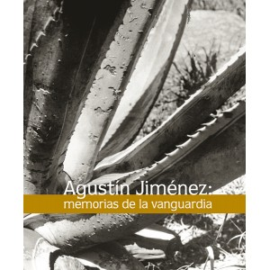 AGUSTÍN JIMÉNEZ : MEMORIAS DE LA VANGUARDIA