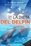 LA DIETA DEL DELFÍN : DIETA ORGÁNICA Y ESTILO DE VIDA INSPIRADOS EN EL DELFÍN