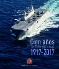 100  AÑOS DE AVIACIÓN NAVAL EN ESPAÑA (1917-2017)