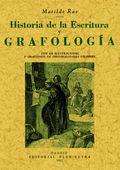 HISTORIA DE LA ESCRITURA Y GRAFOLOGÍA