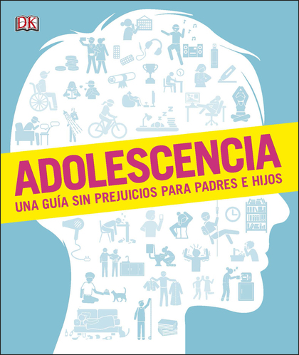ADOLESCENCIA                                                                    UNA GUÍA SIN PR