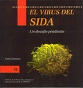 EL VIRUS DEL SIDA : UN DESAFÍO PENDIENTE