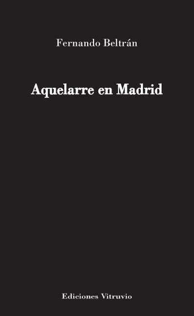 AQUELARRE EN MADRID