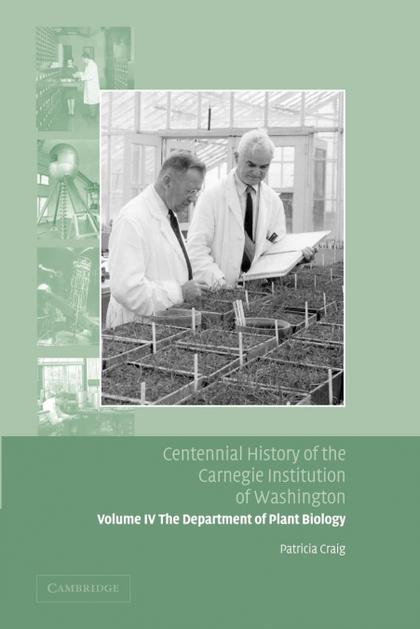 CENTENNIAL HISTORY OF THE CARNEGIE INSTITUTION OF WASHINGTON VOLUME 4, . DEPARTM
