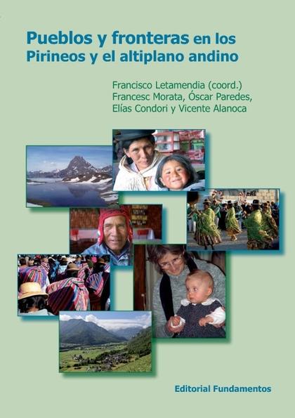 PUEBLOS Y FRONTERAS EN LOS PIRINEOS Y EL ALTIPLANO ANDINO
