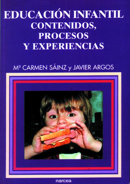 EDUCACION INFANTIL CONTENIDOS PROCESOS Y EXPERIENCIAS