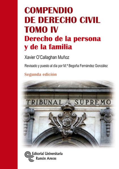 COMPENDIO DE DERECHO CIVIL. DERECHO DE LA PERSONA Y DE LA FAMILIA.