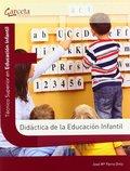 DIDACTICA DE LA EDUCACION INFANTIL. TECNICO SUPERIOR EN EDUCACION INFANTIL