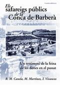 ELS SAFAREIGS PÚBLICS DE LA CONCA DE BARBERÀ : UN TESTIMONI DE LA FEINA DE LES DONES EN EL PASS