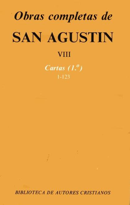 OBRAS COMPLETAS DE SAN AGUSTÍN. VIII: CARTAS (1.º): 1-123.