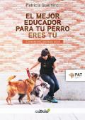 EL MEJOR EDUCADOR PARA TU PERRO ERES TÚ. CONSEJOSCANINOS.COM