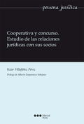 COOPERATIVA Y CONCURSO : ESTUDIO DE LAS RELACIONES JURÍDICAS CON SUS SOCIOS