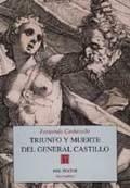 ÁTRIUNFO Y MUERTE DEL GENERAL CASTILLO.