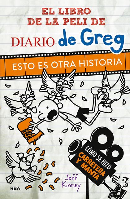 DIARIO DE GREG. ESTO ES OTRA HISTORIA.. EL LIBRO DE LA PELÍCULA.