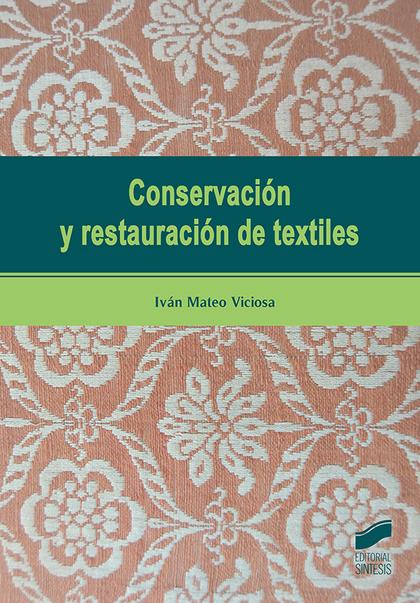 CONSERVACIÓN Y RESTAURACIÓN DE TEXTILES
