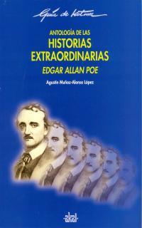 HISTORIAS EXTRAORDINARIAS ANTOLOGIA GUIA LECTURA