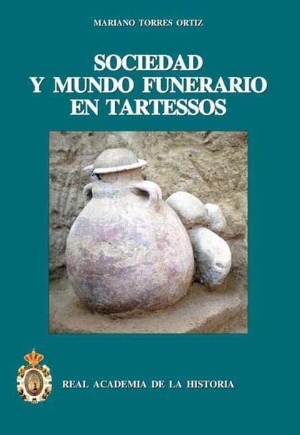 Sociedad y mundo funerario en Tartessos