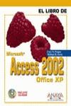 EL LIBRO DE MICROSOFT ACCESS 2002: OFFICE XP
