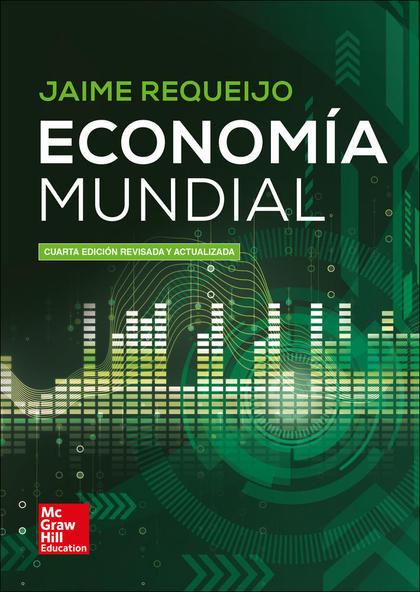 BL ECONOMIA MUNDIAL 4 ED. REVIS. Y ACTUAL. LIBRO DIGITAL..