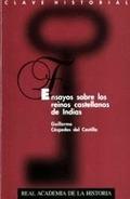 ENSAYOS SOBRE LOS REINOS CASTELLANOS DE INDIAS