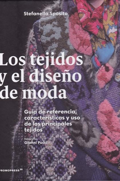 LOS TEJIDOS Y EL DISEÑO DE MODA 2´ED.