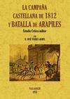 LA CAMPAÑA CASTELLANA DE 1812 Y BATALLA DE ARAPILES. ESTUDIO CRÍTICO-MILITAR.