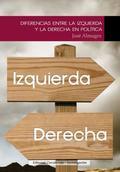 DIFERENCIAS ENTRE LA IZQUIERDA Y LA DERECHA