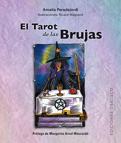 EL TAROT DE LAS BRUJAS + CARTAS (N.E.).