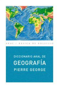 DICCIONARIO AKAL DE GEOGRAFÍA