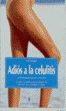ADIOS A LA CELULITIS