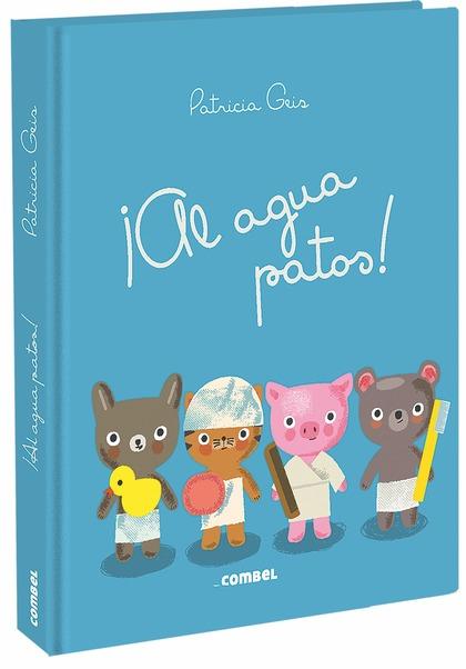 ¡AL AGUA, PATOS!.